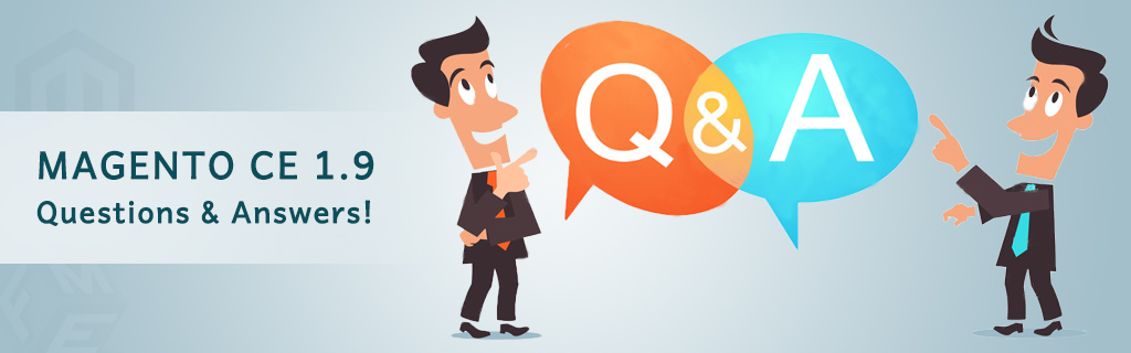 Magento CE 1.9 Questions and Answers Part 3