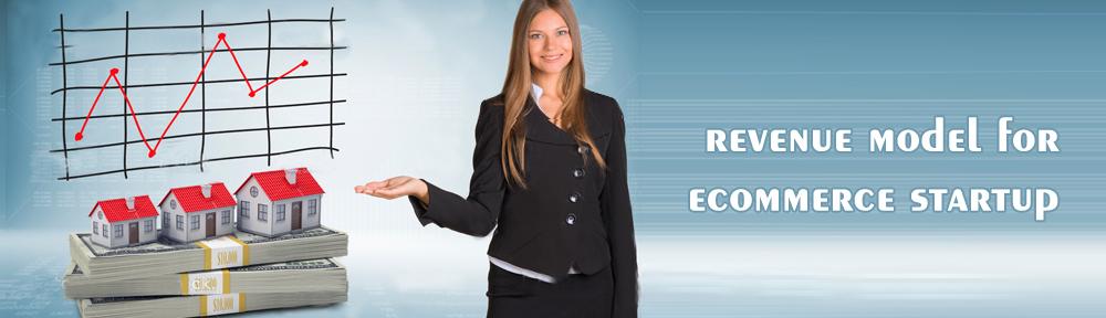 Best Revenue Model for Ecommerce Startup