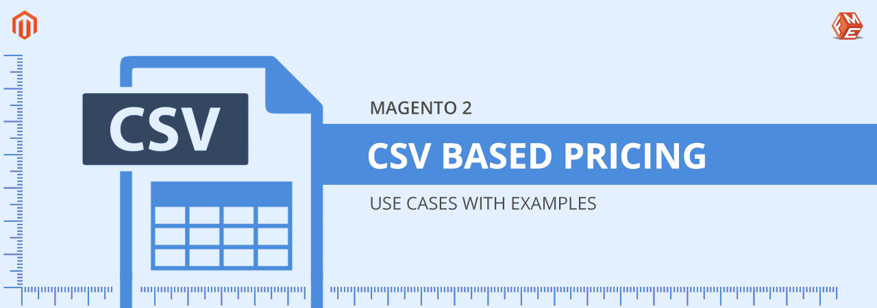 Magento 2 CSV Pricing – Use Cases with Examples