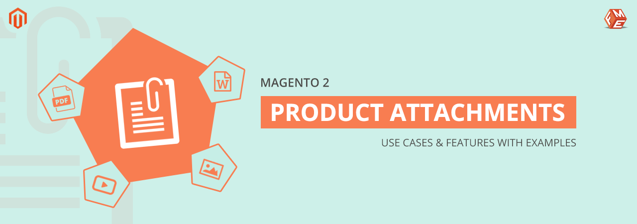 Magento 2 Product Attachments – Use Cases & Features with Examples
