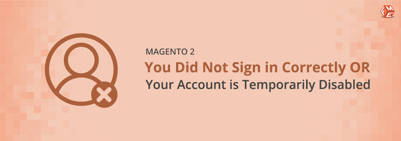 Fixed You Did Not Sign In Correctly Or Your Account Is Temporarily Disabled